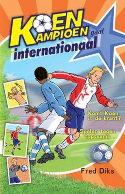 9789020694574 - Koen Kampioen - Koen Kampioen gaat internationaal